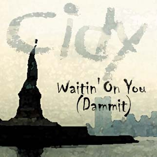 Waitin' On You (Dammit) & Motion Pictures, the new single from Cidy Zoo